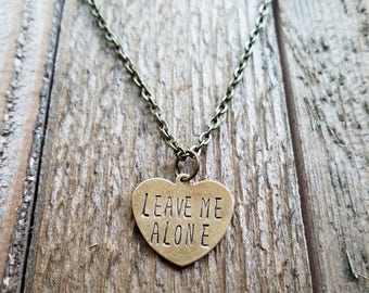 Leave Me Alone Hand Stamped Necklace - Introvert Necklace - Go Away Necklace - Introvert Gift - Mom Necklace