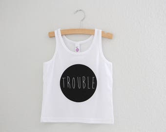 TROUBLE Tank Top, Baby Tank, Kids graphic Tank, Toddler clothing, American Apparel, Toddler Tank, Kids Tank Clothing, Kids Apparel, Trouble