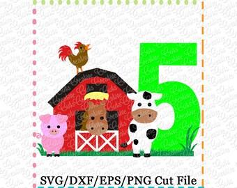 Barn with Animals Birthday 5 svg cutting file, farm animals svg, horse svg, cow svg, pig svg, barn svg, farm svg, 5th birthday, farm animals