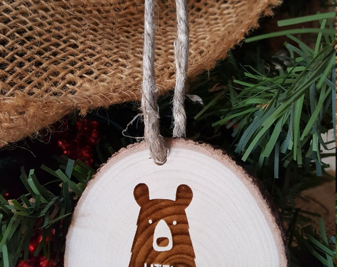 Little Bear - Christmas Ornament - Engraved Wood Slice Ornament - Family Ornament - Gift Tag
