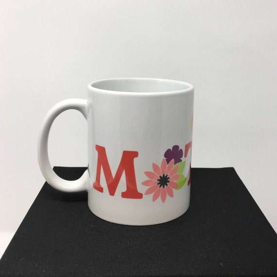 Mom Coffee Mug, Mother's Day Mug, Mommy Coffee Mug, Mother's Mug, Mom Coffee Mug, Ladies Coffee Mug, Latte Mug, Mom's Birthday Mug, Mother