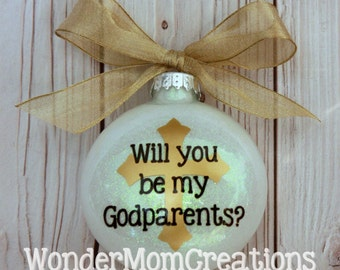 Will You Be My Godparents? Christmas Ornament; Godparent Christmas Ornament; Baptism Keepsake Ornament; Baptismal Christmas Ornament
