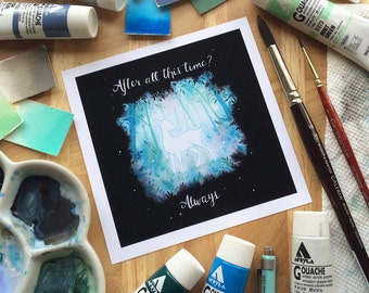 After All This Time? Always. Harry Potter Print by Michelle Coffee