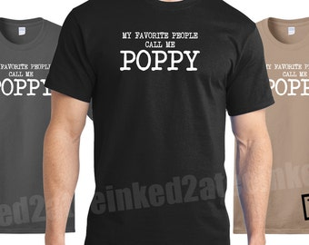 My favorite people call me Poppy Mens Tshirt custom funny