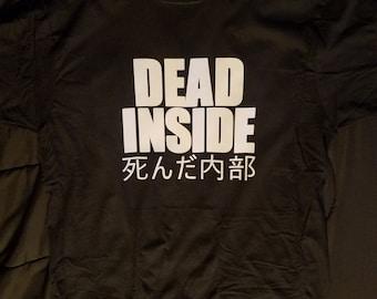 Dead Inside 死んだ内部 T-Shirt