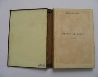 The Elements of Deductive Logic by Thomas Fowler 1887