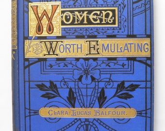 Women Worth Emulating by Clara L Balfour Scientists Astronomers Authors 1877