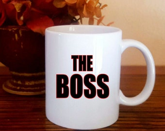 Boss Gift, The Boss Coffee Mug