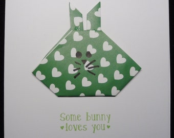 "Origami Bunny Card- ""Some Bunny Loves You"""