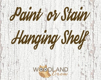 Stain a Hanging Shelf