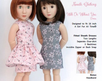 A Girl For All Time® Clothes Pattern- With or Without You PDF Dress Pattern fits 16 inch A Girl For All Time®
