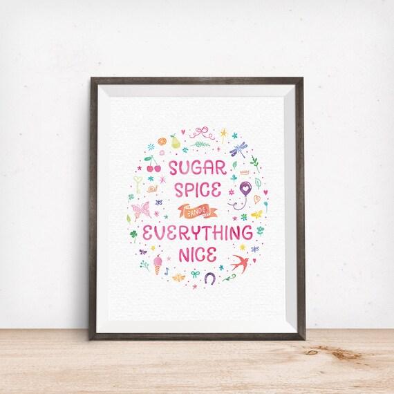 Printable Art, Bedroom Quote, Sugar Spice & Everything Nice, Nursery Rhyme Kid Art, Typography Quote Art Prints, Digital Download Printable