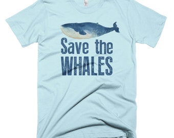 Save the Whales T-shirt | Environmental T-shirt | Conservation | Ocean