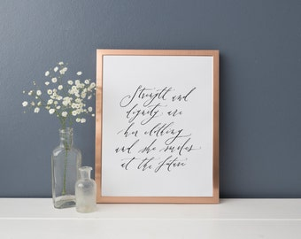 Proverbs 31:25 Strength and dignity are her clothing // 8x10 Print
