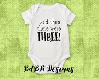 Then There Were Three! Pregnancy Announcement Onesie / Baby Announcement Onesie / Grandma Pregnancy Reveal Onesie / Maternity Photo Onesie