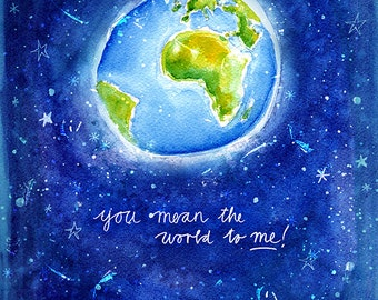 You Mean The World To Me Archival Wall Art print illustration Valentines Nursery