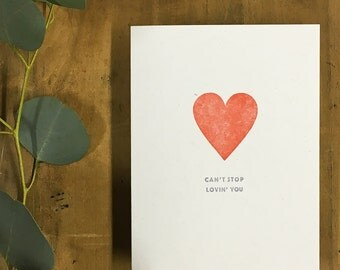 Love Card - Can't Stop Lovin' You - Love Card - Anniversary Card - Funny Love Card - Card for Friend