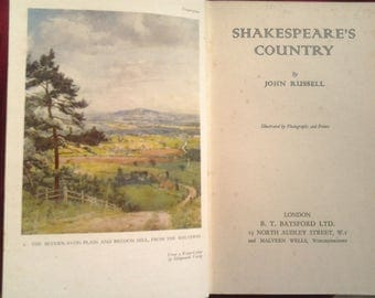 Shakespeare's Country by John Russell, Illustrated by Photographs and Prints. London: B. T. Batsford Ltd., [1942].