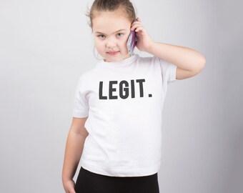 Legit Kids Shirt Cool Shirt Child Printed Shirt Hip Hop Tee Boys Shirt Girls Shirt Graphic Shirt Cool Unisex Shirt Funny Kids Outfit PA1083