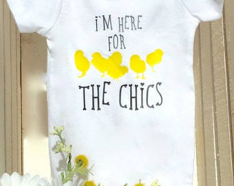 I'm Here for the Chics Onesie