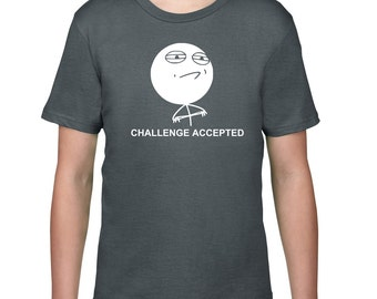 Kids Clothing, Kids Shirt, Funny T Shirt, Challenge Accepted, Meme Tshirt, Rage Comic Tee, Youth, Childrens Clothes, Ringspun Cotton
