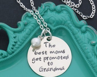 Grandma Quote Necklace • The Best Moms Get Promoted to Grandma Necklace • Mom Quote • Grandma Gift • New Grandma •Pregnant Announcement Gift