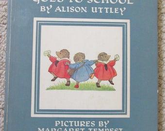 Fuzzypeg Goes To School  by Alison Uttley