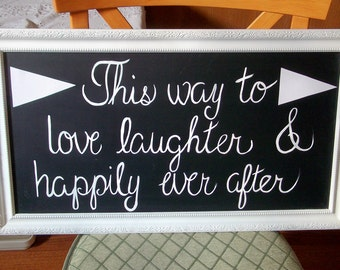 """SALE Handmade framed hand painted """"This way to Love Laughter & Happily ever After"""" wedding Quote sign home decor"""