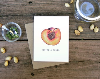 You're a Peach Folded Notecard, Watercolor, Food Illustration, Friendship, Thank you card, Stationary, Greeting Cards, Notecards