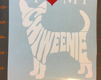 "I ""Love"" My Chiweenie - Diecut Vinyl Decal"