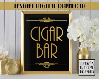 INSTANT DOWNLOAD - Printable Cigar Bar / Wedding Decor / Party Sign / Gold Black / Art Deco / Great Gatsby / JPEG file 5x7 8x10