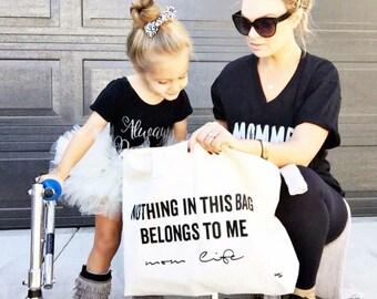 Tamaño completo   Bolsa   Las mamás   Llevar   Nada en esta bolsa Me pertenece   Diseños de KaAn   Fresco   Lindo   Divertido   Regalo   Bolso de bebé   Vida de mamá