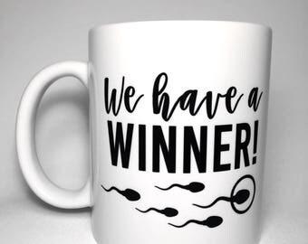 We have a Winner Mug! Sperm | baby announcement | Baby
