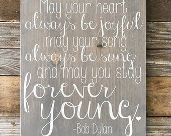 "Forever Young, Bob Dylan Lyric Sign (13"" x 11.25"")"