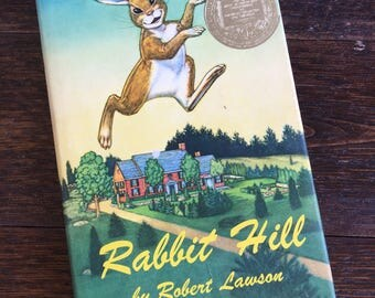 1972 Rabbit Hill by Robert Lawson / Hardcover dust jacket / Viking Press / Vintage Book