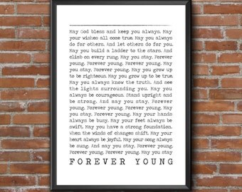 FOREVER YOUNG // Bob Dylan // Song Lyric Prints // Black and White // Wall Art // Music // Rod Stewart // Parenthood Theme song