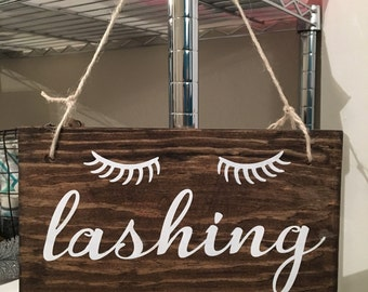 Lashing Wood Sign With Eye Lashes | Office Decor | Lashes Sign | Bathroom Decor | Eye Lashes Sign | Wood Sign | Lashing Sign | Wooden Sign