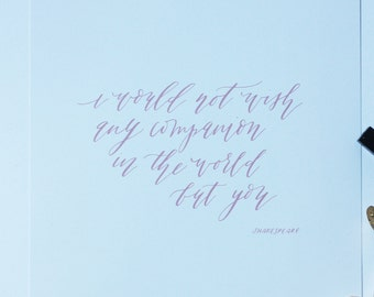 8x10 Calligraphy Shakespeare Quote
