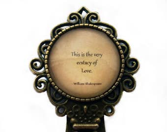 "William Shakespeare ""This is the very ecstacy of love."" Bookmark"