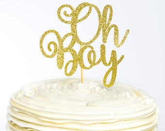 Oh Boy Cake Topper, Oh Boy Topper, Baby Shower Cake Topper, Baby Boy Cake Topper, Baby Cake Topper, Gender Reveal Cake Topper, Baby Shower
