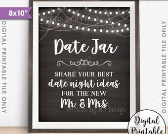 """Date Jar Sign, Share your best Date Ideas with the New Mr & Mrs, Date Night Ideas Jar, 8x10"""" Chalkboard Style Printable Instant Download"""
