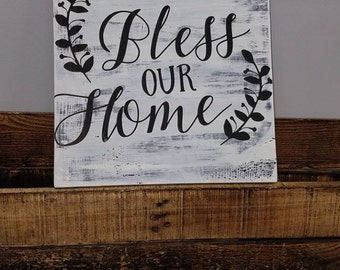 Bless our home, rustic home decor sign