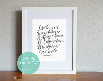1 Corinthians 13 Digital Instant Download/ Love Is Patient Love is Kind// Love Bears All Things