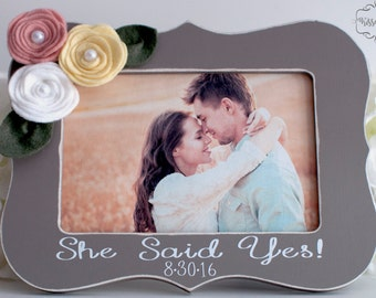 Engagement Picture Frame Personalized Engagement Picture Frame Engagement Gift Engagement Present Wedding Picture Frame She Said Yes! 4x6