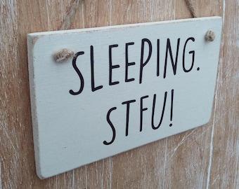 SLEEPING. STFU! funny door sign / nursery door sign. (do not disturb sign, quiet please sign, student gift, nurse gift.)