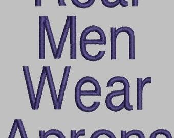Real men wear aprons - Digital Embroidery Design