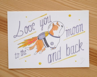 Cosmonaut corgi card - Love You to the Moon and Back - dog postcard - love card - valentine's day card