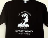 Support Women in Science, Unisex T-shirt, Marie Curie