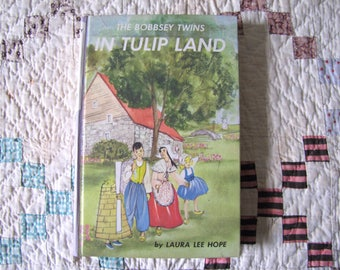 The Bobbsey Twins in Tulip Land, Laura Lee Hope, 1960's Edition, Vintage Children's Books