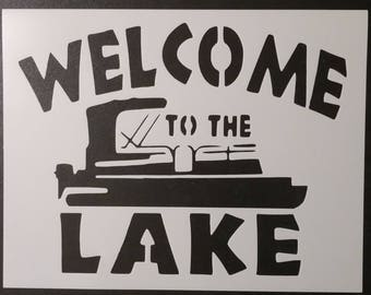 Welcome To The Lake Boat Custom Stencil FAST FREE SHIPPING